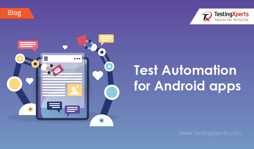 Test Automation for Android apps