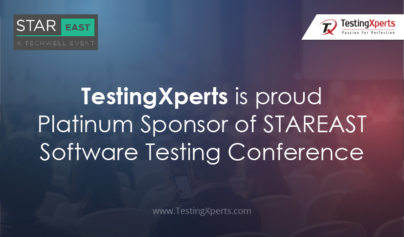 ‎TestingXperts‬ is proud Platinum Sponsor of ‎STAREAST‬ Software Testing Conference