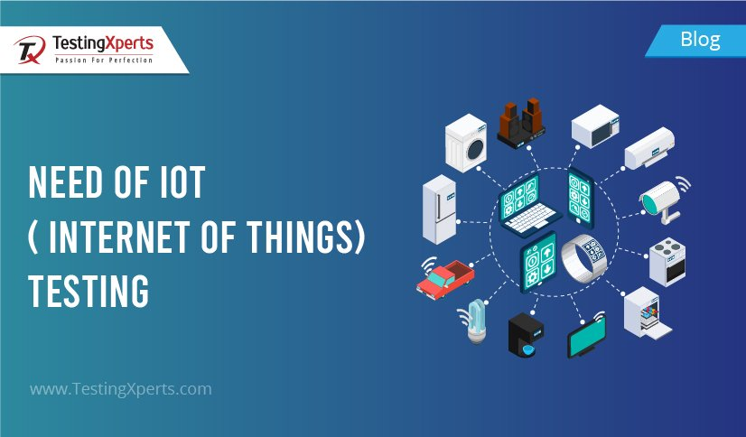 Need Of Internet Of Things (IOT) Testing