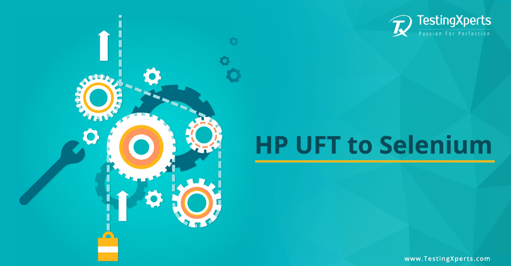 Migration from HP UFT to Selenium – What are the Returns?