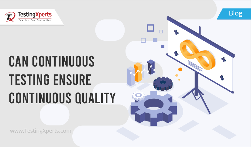 Can Continuous Testing Ensure Continuous Quality