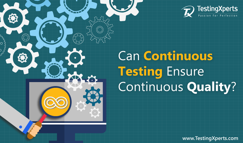 Continuous Testing and Continuous Quality