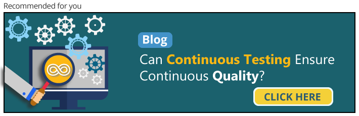 Continuous Testing with Continuous Quality