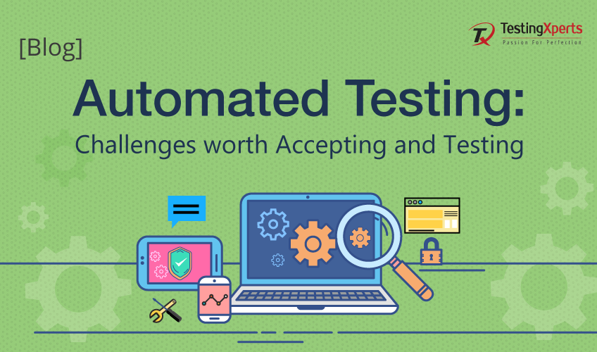 Automated Testing Challenges and Acceptance testing
