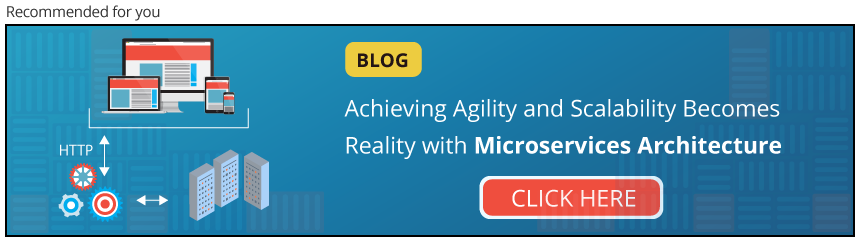 Microservices Architecture: Achieve Agility and Scalability