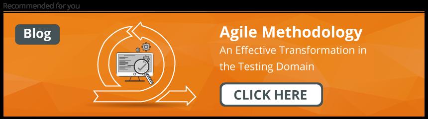 Agile Methodology in QA & Software Testing Domain