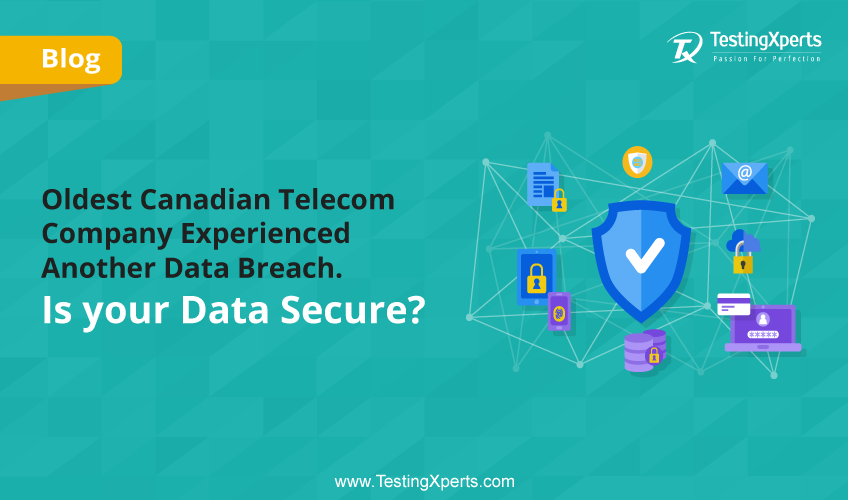 Oldest Canadian Telecom Company Experienced Another Data Breach. Is your Data Secure?