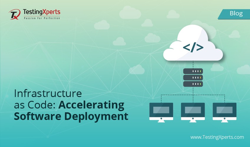 Infrastructure as Code: Accelerating Software Deployment