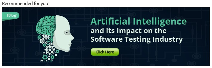 Artificial Intelligence & Its Impact On Software Testing Industry