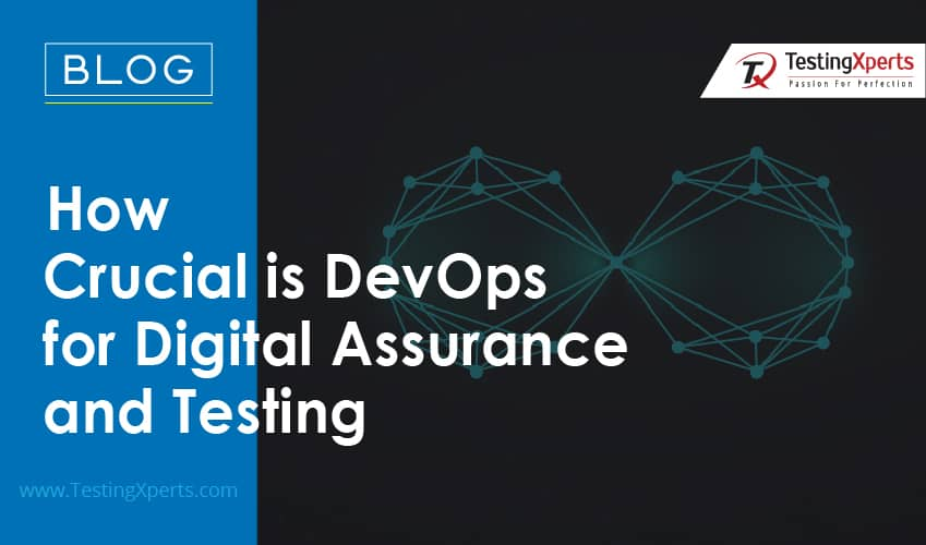 How Crucial is DevOps for Digital Assurance and Testing