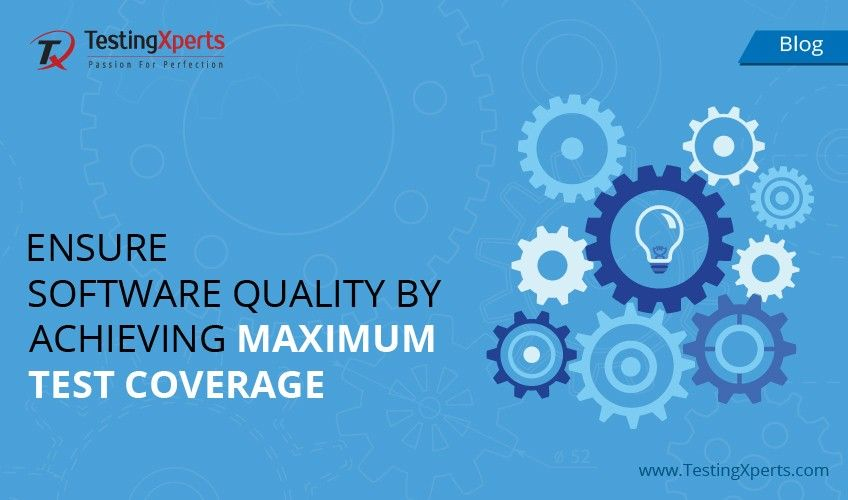 Ensure Software Quality by Achieving Maximum Test Coverage