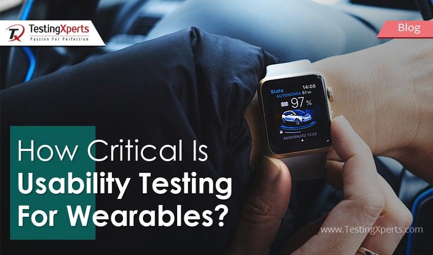 How Critical Is Usability Testing For Wearables