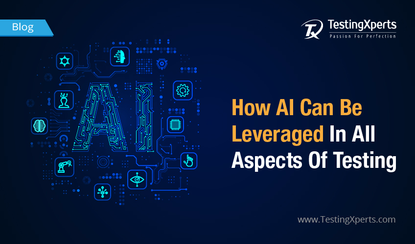 How AI Can Be Leveraged In All Aspects Of Testing