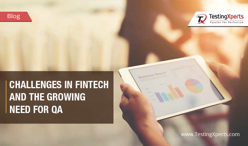Fintech Industry & need of quality assurance services