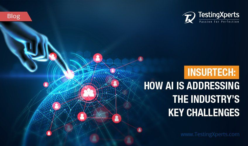 INSURTECH: HOW AI IS ADDRESSING THE INDUSTRY'S KEY CHALLENGES