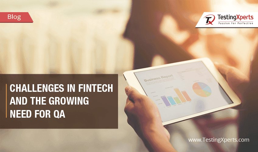 Challenges in FinTech and the growing need for QA