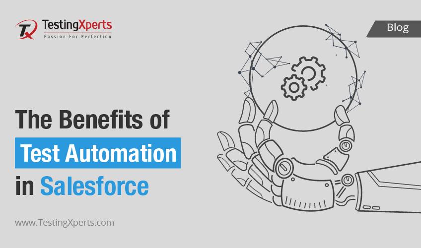 Salesforce automation testing benefits