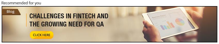 FinTech challenges & QA testing services