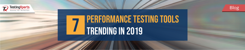7-performance-testing-tools-trending-in-2019-adaptation