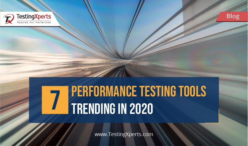 7 Performance Testing Tools Trending in 2020