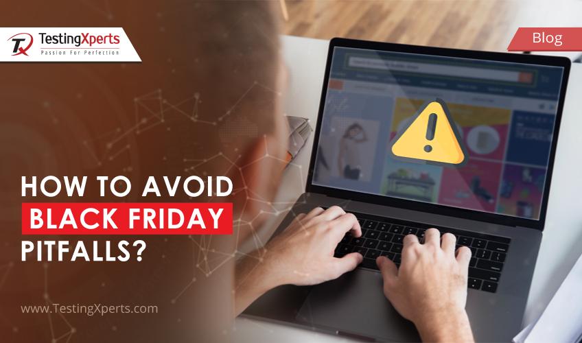 How to Avoid Black Friday Pitfalls?
