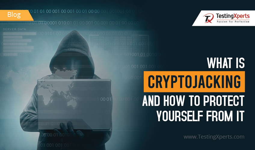 What is Cryptojacking and How to Protect Yourself From it