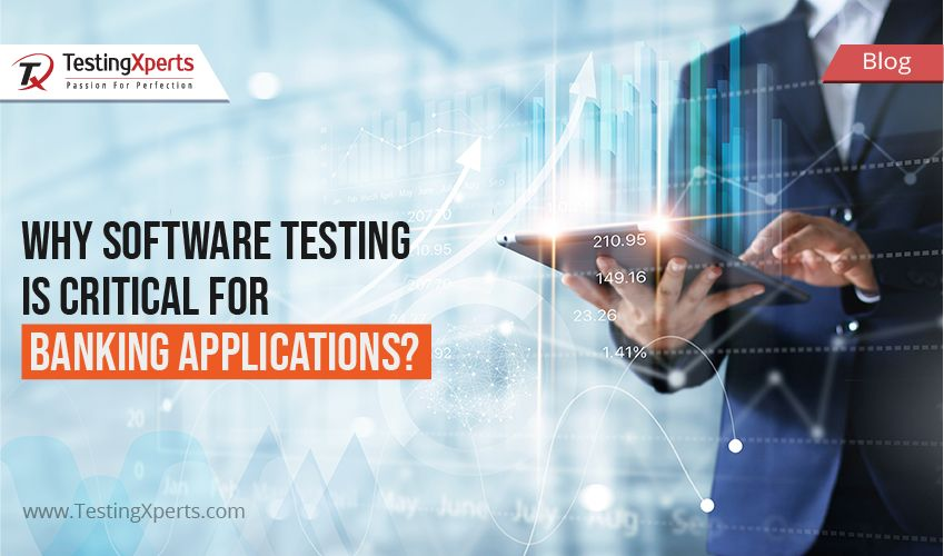 Why Software Testing is critical for Banking Applications?