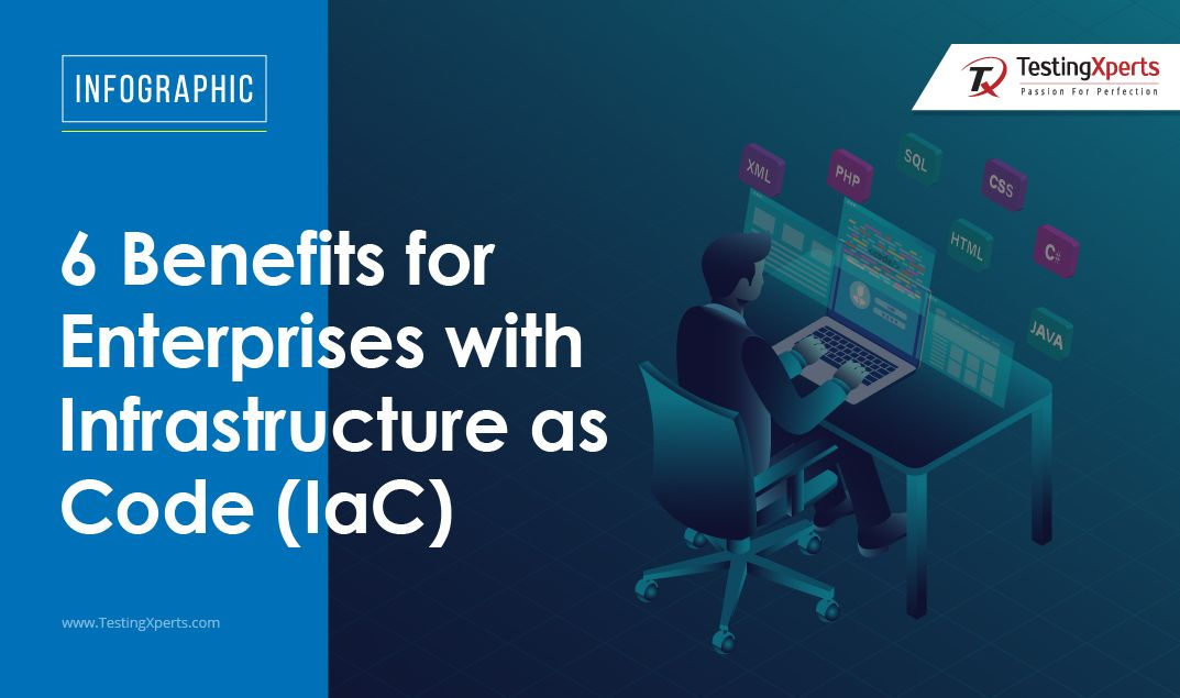 6 Benefits for Enterprises with Infrastructure as Code (IaC)
