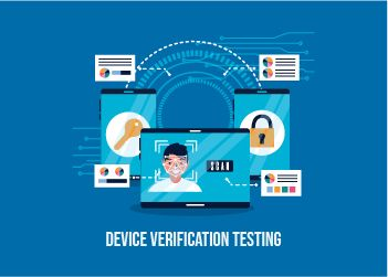 Device Verification Testing