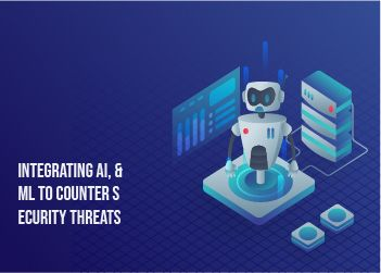 Integrating-AI,and-ML-to-Counter-Security-Threats
