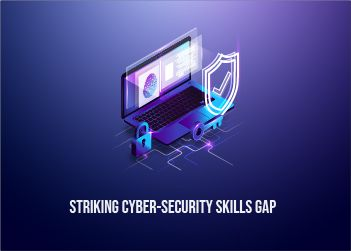 Striking Cyber Security Skills Gap