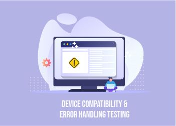 device-compatibility-testing