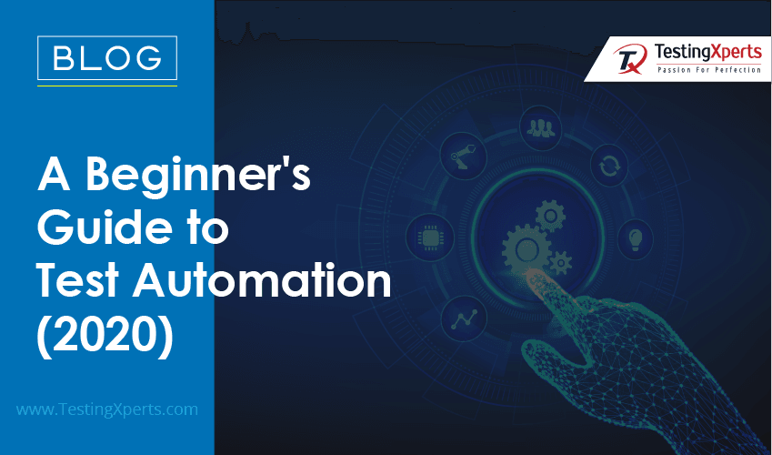 A Beginner's Guide to Test Automation (2020)