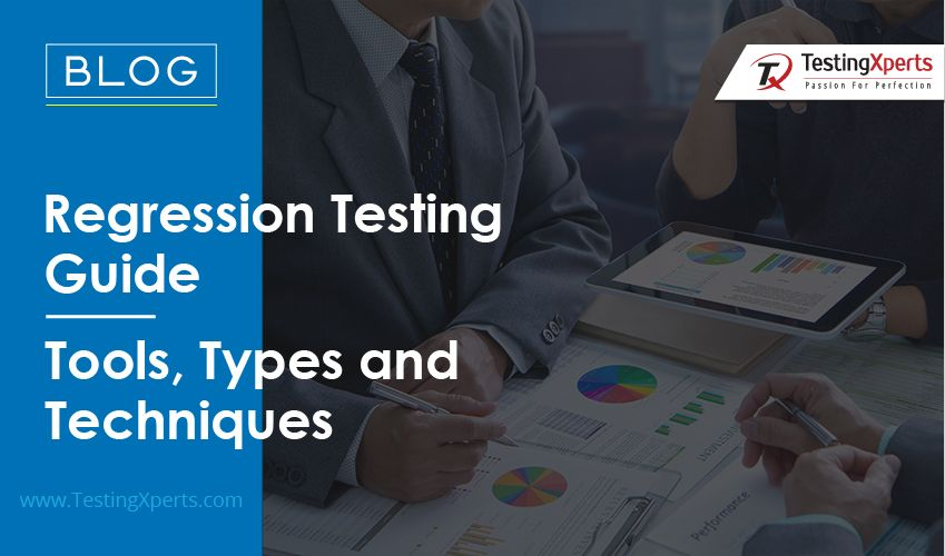 Regression Testing Guide – Tools, Types and Techniques