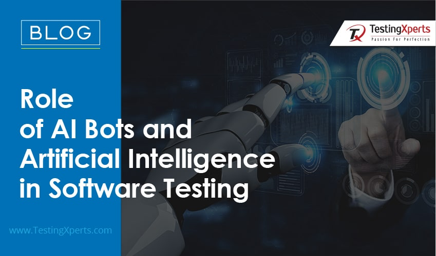Role Of AI bots and Artificial Intelligence in Software Testing