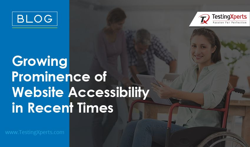 Growing Prominence of Website Accessibility in Recent Times