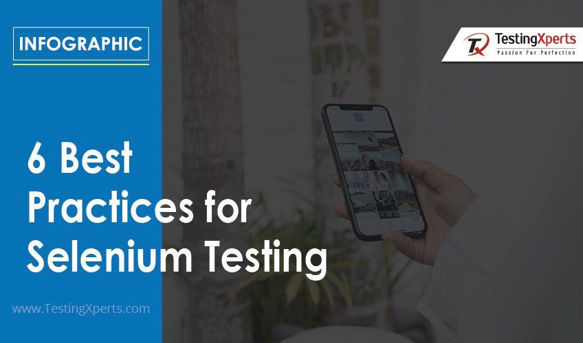 6 Best Practices for Selenium Testing