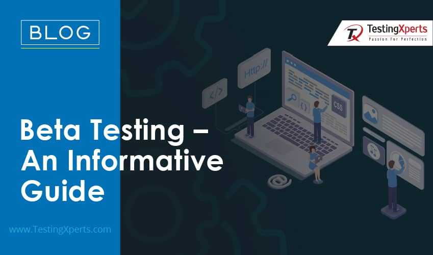 Beta Testing – An Informative Guide